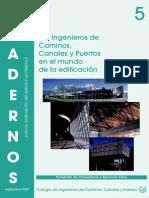 C05. Los Ingenieros de Caminos en el Mundo de la Edificación