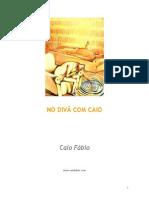 Caio Fábio - No Divã Com Caio by Conexaodagraca.blogspot.com