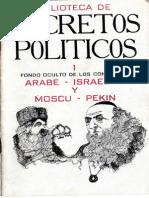 Luis Bielsky - La Pinza Sovietico-Israelita Estrangula a Los Arabes