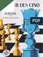 Club Des Cinq 06 Le Club Des Cinq Joue Et Gagne - Enid Blyton