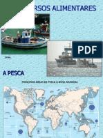 Recursos Alimentares - Pesca