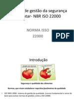 Sistemas de Gestão Da Segurança Alimentar- NBR ISO