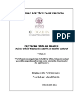 Fortificaciones de Valdivia Chile.situación Actual y Posibles Soportes Culturales Como Elemento Dinamizador Del Patrimonio.