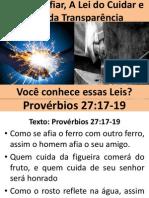 A lei do Afiar, A lei do Cuidar e a Lei da Transparência - Provérbios 27:17-19.pptx