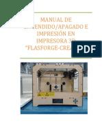 """MANUAL DE ENCENDIDO/APAGADO E IMPRESIÓN EN IMPRESORA 3D """"FLASFORGE-CREATOR"""""""