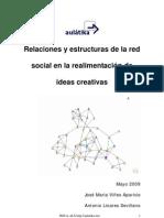 Relaciones y estructuras de la red social en  la realimentación de ideas creativas