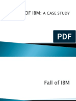 Fall of IBM Changed