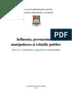 Influenta, persuasiunea, manipularea, realtiile publice