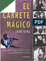 King, John - El Carrete Magico, Una Historia Del Cine Latinoamericano