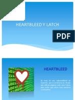 Heatbleed y Latch