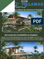 Comment Louer Une Maison de Vacances en Espagne