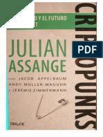 Julian Assange - Criptopunks, La Libertad y El Futuro de Internet (1) (1)