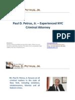 Paul D. Petrus, Jr. – Experienced NYC Criminal Attorney