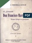 Chinchilla Aguilar - El Licenciado Francisco Marroquin