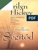 Merlyn Hickey - Szent Szellem a Te Segitod