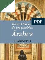 Breve Historia de Los Pueblos Arabes - Juan Bosch