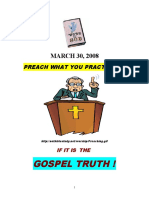 3/30/08 PREACH WHAT YOU PRACTICE IF IT IS THE GOSPEL TRUTH, by vanderKOK