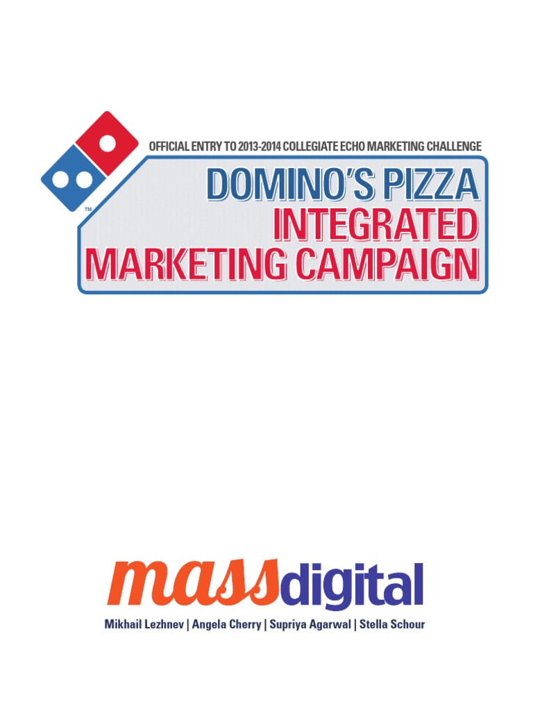 Integrated Marketing Campaign Proposal for Domino\'s Pizza (Proposal ...