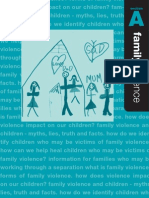 What is Family Violence? Forms of Family Violence. How Does