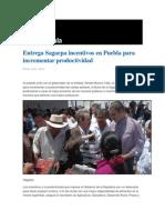 03-06-2014 Grupo Fórmula - Entrega Sagarpa incentivos en Puebla para incrementar productividad .