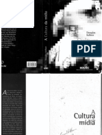 KELLNER, Douglas. a Cultura Da Mídia