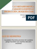 Heuristica y Metaheuristica Aplicadas en Logistica y Producciòn