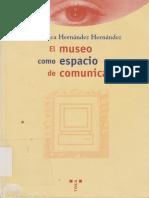 Hernandez Francisca El Museo Como Espacio de Comunicacion