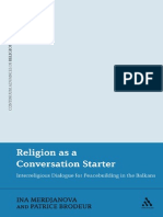 (Continuum Advances in Religious Studies) Ina Merdjanova, Patrice Brodeur-Religion as a Conversation Starter_ Interreligious Dialogue for Peacebuilding in the Balkans-Continuum Inte