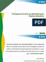A Experiencia Brasileira Na Promocao Da Transparencia Ativa 1