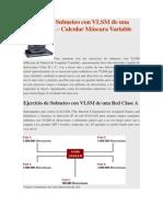 Ejercicio de Subneteo Con VLSM de Una Red Clase A