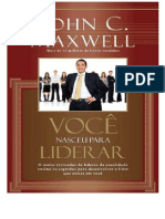 John C. Maxell - Voce Nasceu Para Liderar