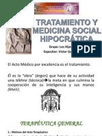 Tratamiento y Medicina Social Hipocrática