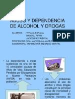 Abuso y Dependencia de Alcohol y Drogas