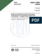 Nbr-15526_2012 - Redes de Distribuição Interna Para Gases Combustíveis Em Instalações Residenciais e Comerciais - Projeto e