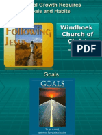 Growth 4 - Spiritual Growth Requires Goals and Habits 2008-10-26