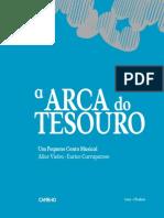 A Arca Do Tesouro – Um Pequeno Conto Musical Alice Vieira