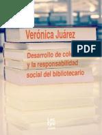 Desarrollo de  colecciones y la  responsabilidad  social del  bibliotecario de Verónica Juárez Campos
