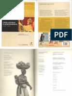 História Do Brasil Nação 1808-2010 (Crise e Indepêndencia 1808-1830 Vol.1)
