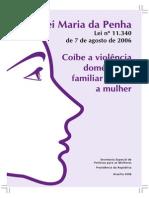 Lei Maria Da Penha - Lei Nº 11.340 de 07.08.2006 - Secretaria Especial de Politicas Para Mulheres