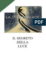 La Divina Iliade - Parte 2 - Onnipotenza - IMMAGINI
