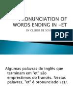 """Pronúncia das palavras terminadas em """"et"""""""