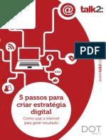 5 Passos Para Criar Estratégia Digital (Talk DOT)