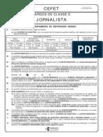 Prova 24 - Jornalista - Cefet - Cesgranrio