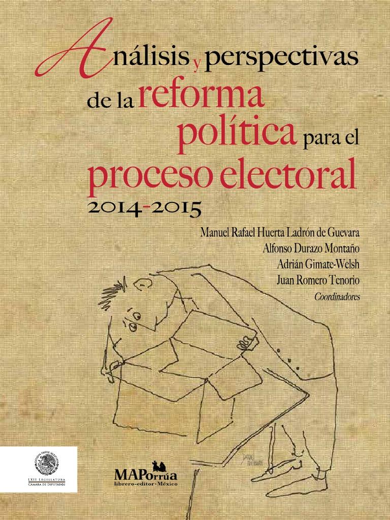 Análisis y perspectivas de la reforma política para el proceso electoral  2014-2015 518e9b49312b
