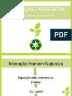 Aulas 3 e 4. Educação Ambiental