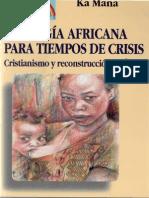 Ka Mana - Teologia Africana Para Tiempos de Crisis