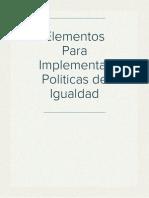 Elementos Para Implementar Politicas de Igualdad