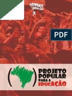 Cartilha Do LPJ - Projeto Popular Para a Educação (Subversão)