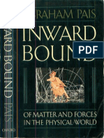 Abraham Pais Inward Bound of Matter and Forces in the Physical World 1988
