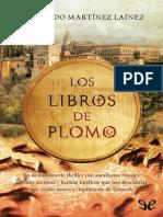 Los Libros de Plomo - Fernando Martinez Lainez